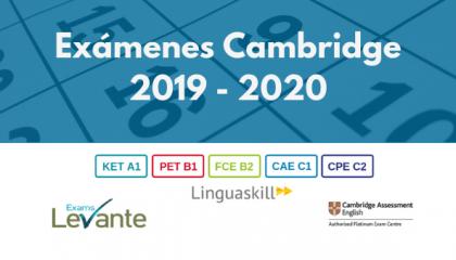 Fechas de Exámenes de Cambridge convocatoria 2019 - 2020
